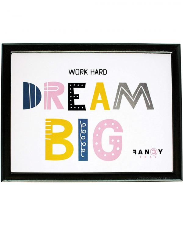 e&a work hard dream big lap tray 1